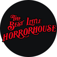 The Best Little Horror House