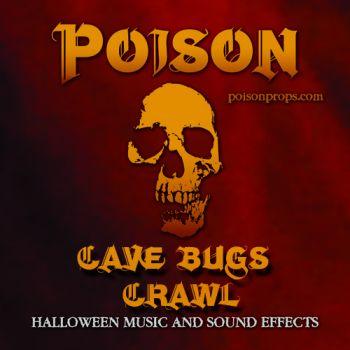 CAVE BUGS CRAWL