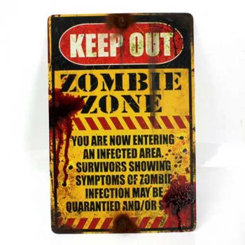 Keep Out Zombie Zone Sign