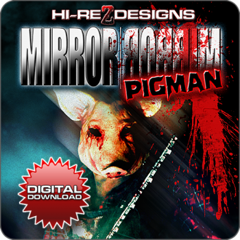 Mirror | Mirror Pigman: Digital Download