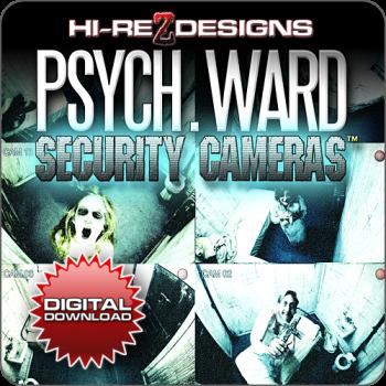 Psych-Ward - Security Cameras