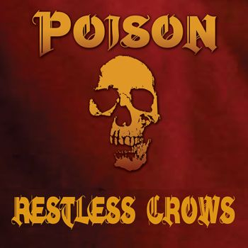 RESTLESS CROWS