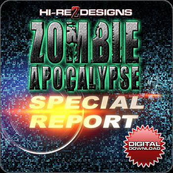 Zombie Apocalypse: Special Report - Digital Download
