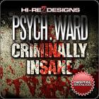 Psych. Ward: Criminally Insane - Digital Download