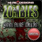 Zombies: Volume 3: Door Prop Series - Digital Download