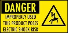 May pose an Electro Shock hazard!