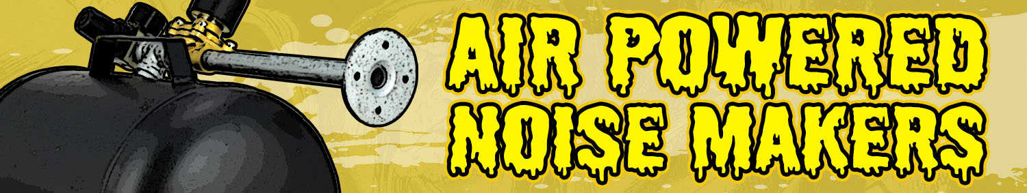 Air Powered Noise Makers