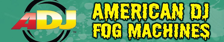 American DJ Fog Machines