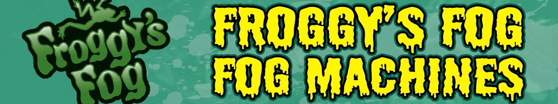 Froggy's Fog Fog Machines